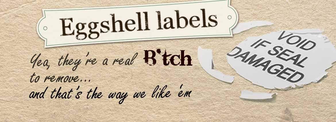 Eggshell Labels - Putting the hell in eggshell labels